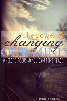 Does your mind sometimes trap you in negative thoughts? Often, claiming our power is as simple as changing our mind. Find out where you need to focus so you can find peace.
