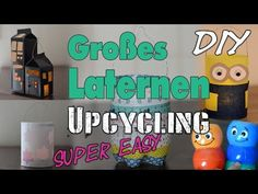 Großes Laternen Upcycling | Easy - Last Minute - Low Budget | Lantern | DIY | mamiblock - YouTube