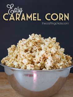 Easy Caramel Corn.. Perfect caramel corn recipe for your next party.