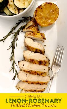 Follow this easy 5-ingredient recipe for lemon-rosemary grilled chickens breasts.