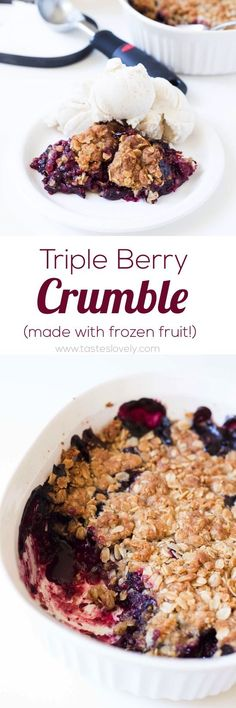 Triple Berry Crumble - made with frozen fruit, so you can enjoy this berry crisp. - Food Porn - Triple Berry Crumble - made with frozen fruit, so you can enjoy this berry crisp. Fruit Crumble, Berry Crumble, Fruit Cobbler, Berry Cobbler, Crumble Topping, Pie Crumble, Fruit Tart, Fruit Recipes, Sweet Recipes