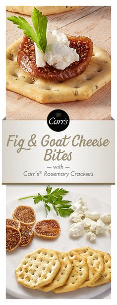 The sweet notes of black figs are balanced with the tang of goat cheese in this elegant yet simple appetizer featuring Carr's® Rosemary Crackers.