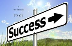 The Infamous P's of Success, What You Should Know http://newwealthyaffiliate.com/ps-of-success/