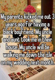 My parents kicked me out 3 years ago for having a black boyfriend. My uncle and aunt took me in their house. My uncle will be walking me down the isle on my wedding next month. Sweet Stories, Cute Stories, Happy Stories, Cute Relationship Goals, Cute Relationships, Cute Quotes, Funny Quotes, Funny Memes, Whisper Quotes