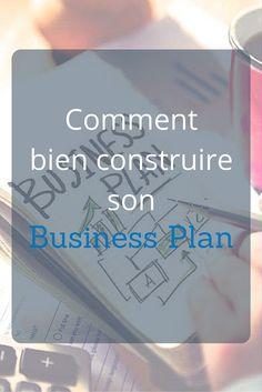 Quelques conseils à suivre pour construire un Business Plan attractif pour votre entreprise