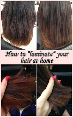 """How to """"laminate"""" your hair at home"""