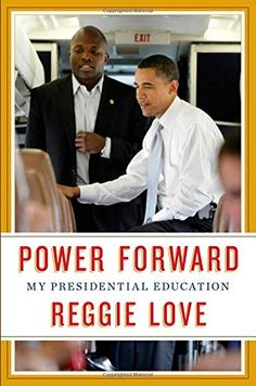 Power Forward: My Presidential Education by Reggie Love http://smile.amazon.com/dp/1476763348/ref=cm_sw_r_pi_dp_UYp1ub1JERFGJ