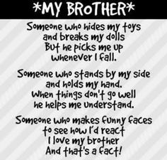 Love Brother Quotes Enchanting I Love My Brother Quotes  Love My Brothers ♥  Sayings I Like
