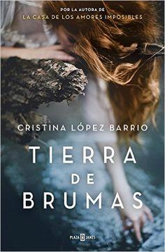 Reseña: Tierra de brumas - Cristina López Barrio