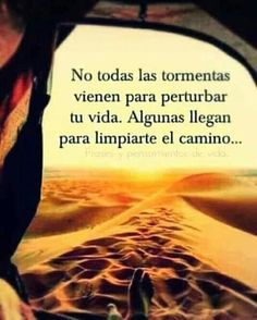 """""""Recovery in Spanish,"""" Seneca. Translation: """"Not all storms come to destro. """"Recovery in Spanish,"""" Spanish Inspirational Quotes, Spanish Quotes, Positive Phrases, Motivational Phrases, Good Thoughts, Positive Thoughts, Love Phrases, Life Motivation, Love Quotes"""