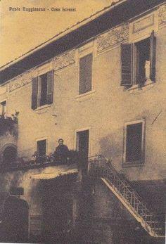 Casa Lorenzi, in Via Ricasoli, è situata alla scesa del Ponte Vecchio. Sulla parte alta dell'abitazione era dipinta una greca a fiori liberty. Sotto la scala c'era una rientranza con una delle fonti pubbliche -1930.