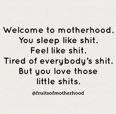 Baby Girl Quotes, Mom Quotes, Great Quotes, Quotes To Live By, Funny Quotes, Inspirational Quotes, Motherhood Funny, Quotes About Motherhood, Insulting Quotes