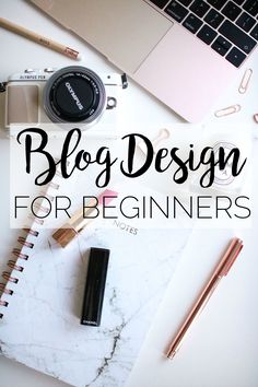 Blog design tips for beginners! How to design your own blog with tips on blog templates, plugins and blog logos!