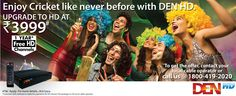Enjoy Cricket World Cup with DEN HD Get DEN Networks new offer for HD Channels, and enjoy this word cup with your friend and family. Digital Cable Tv, Word Cup, Tv Services, Family Tv, Cricket World Cup, World Class, Den, Channel, How To Apply