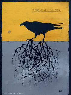 """Raven, with roots to fly - let go of the world"" Crow Art, Raven Art, Bird Art, Jackdaw, Raven Tattoo, Crows Ravens, Arte Horror, Mellow Yellow, Spirit Animal"