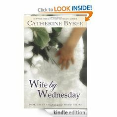 Wife by Wednesdat by Catherine Bybee
