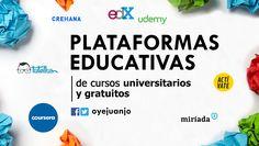 Conoce la lista completa de las 10 mejores plataformas educativas para realizar cursos universitarios, gratuitos y en línea.