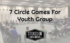 7 Circle Games For Youth Group