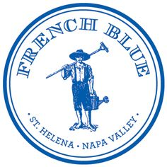 French Blue opened July 2012 in St. Helena, Napa Valley - Farm to Table menu with wine from Northern CA wineries