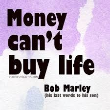 Bob Marley Quotes - Money can't buy life-his last words to his son. Money Quotes, Life Quotes, Money Cant Buy, National Sleep Foundation, Bob Marley Quotes, Divorce Humor, Know What You Want, Feeling Hungry, Dating Memes