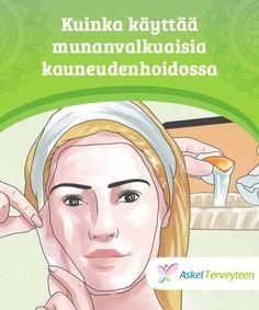 Kuinka käyttää munanvalkuaisia kauneudenhoidossa  Munanvalkuaisilla on tulehdusta lieventäviä, supistavia ja tukoksia avaavia ominaisuuksia, jotka voivat olla erittäin hyödyllisiä kauneudelle.