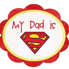 Free Download: Super Dad Printables for cupcake toppers