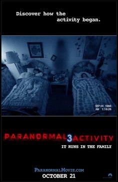 Siguiendo la tradicion..    Paranormal Activity 3  24 de Octubre 2011  15:35 Hs