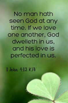 1 John 4:12 KJV