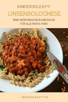 Lentil bolognese - vegetarian pasta sauce not only for children, Baby Food Recipes, Pasta Recipes, Cooking Recipes, Healthy Recipes, Lentil Bolognese, Bolognese Sauce, Lunch Boxe, Relleno, Kids Meals