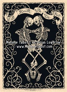 Till Death Do Us Part poster with loving skeletons in an eternal embrace - I first drew this back in 1994 then decided to make a poster of the image.
