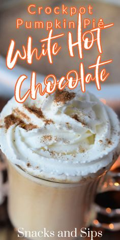 Crockpot Pumpkin Pie White Hot Chocolate is the perfect warm beverage for a crowd. Make in your slow cooker for brunch and the holidays. #crockpotdrink #pumpkinpiedrink #thanksgivingdrink