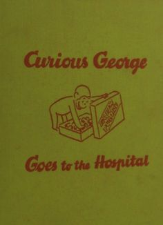 Curious George Goes to the Hospital (1966) Under the cover