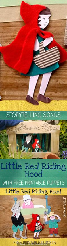 Storytelling Songs : Little Red Riding Hood - Every one knows and loves Little Red Riding Hood. However this never seems to bother little children, even though I would try to gloss over the scary bits, my own kids would only be more fascinated and even amused by the wolf getting his comeuppence.  This fairy tale is a perfect addition to our songs for storytelling series in our DIY puppet theatre, so I wrote this Little Red Riding Hood Song to help tell the story.