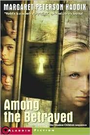 Among The Betrayed - Margaret Peterson Haddix