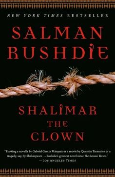 This is the story of Maximilian Ophuls, America's counterterrorism chief, one of the makers of the modern world; his Kashmiri Muslim driver and subsequent killer, a mysterious figure who calls himself Shalimar the clown; Max's illegitimate daughter India; and a woman who links them, whose revelation finally explains them all.