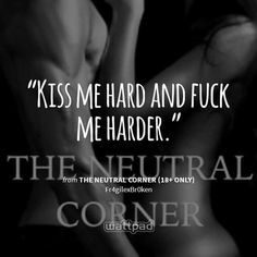 The Neutral Corner Kiss Me, Neutral, Corner, Wattpad, Movie Posters, Film Poster, Popcorn Posters, Kiss, Film Posters