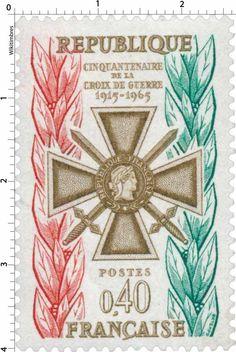 Timbre 1965 : CINQUANTENAIRE DE LA CROIX DE GUERRE 1915-1965   WikiTimbres