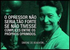 O opressor não seria tão forte se não tivesse cúmplices entre os próprios oprimidos. #frases