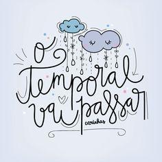 O temporal vai passar • Carinhas