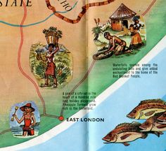 """Detail of a map put out by the South African Tourist Corporation (early 1970s?). """"Pineapple farmers grow rich in the hinterland."""" The lady with the basket full of pineapples is probably not as rich as her employer, the farmer, but no doubt she's a lot cuter. To the right, the Red Blanket People whose home is enchanting. East London is a """"gem"""". In the 19C the gem was a supply port to service the British military busy fighting the Xhosa. Today it serves a large Daimler car plant…"""