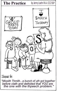 A Collection of Cartoons by an SLP! Re-pinned by #PediaStaff.  Visit http://ht.ly/63sNt for all our pediatric therapy pins