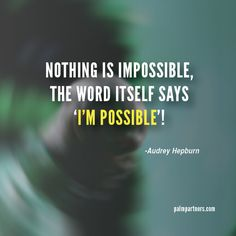 I'm Possible #inspiration #quotes