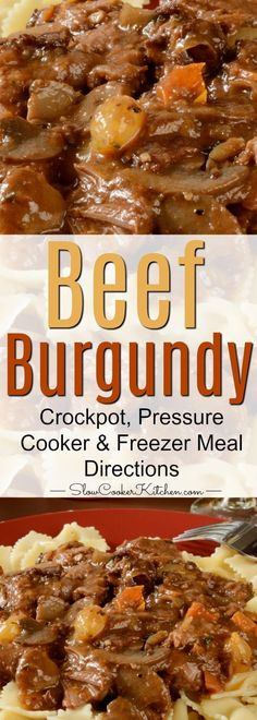 Slow Cooker Beef Burgundy (Crock Pot, Instant Pot, Freezer Meal) Slow Cooker Kitchen, Crock Pot Slow Cooker, Crock Pot Cooking, Pressure Cooker Recipes, Beef Burgundy Slow Cooker, Beef Burgundy Recipe, Crockpot Dishes, Beef Dishes, Make Ahead Meals