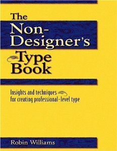 $5 - Amazon.com: The Non-Designers Type Book (9780201353679): Robin Williams: Books