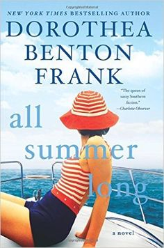 All Summer Long by Dorothea Benton Frank makes our list of book recommendations for Kristin Hannah fans.