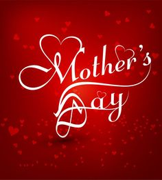 Happy Mothers Day wallpaper Happy Mothers Day