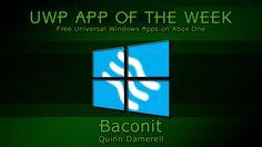 Free UWP APP: Baconit