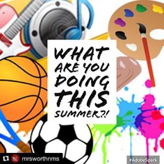 Do you have any extra curricular activities going on this summer? Send @mrsworthnms or I a direct message w/ a schedule of games or performances we'd love to come support you!