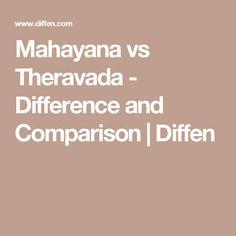 Mahayana vs Theravada - Difference and Comparison | Diffen