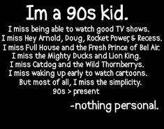 I'm a 90's kid